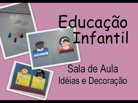 Educação Infantil ♥ Sala de Aula