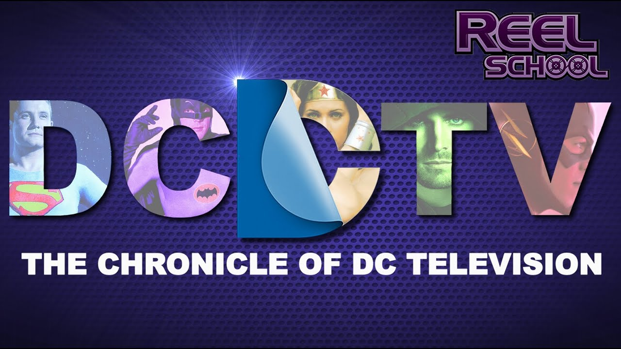 DCTV: The Chronicle of DC Comics Television