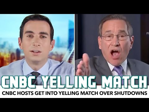 CNBC Hosts Get Into Yelling Match Over Shutdowns