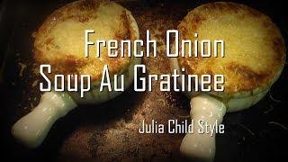 Julia Child's French Onion Soup - Episode 30
