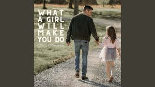Craig Campbell What A Girl Will Make You Do