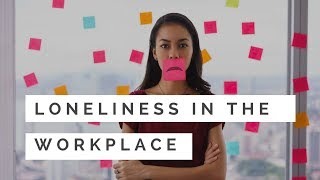 Chronic Loneliness Can Cost Your Health & Income | Why 3 Workplace Tips May Help
