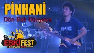 Pinhani - Dön Bak Dünyaya | EskiFest 2018