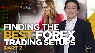 Find The Best Forex Trading Setups Daily Part 2 of 2