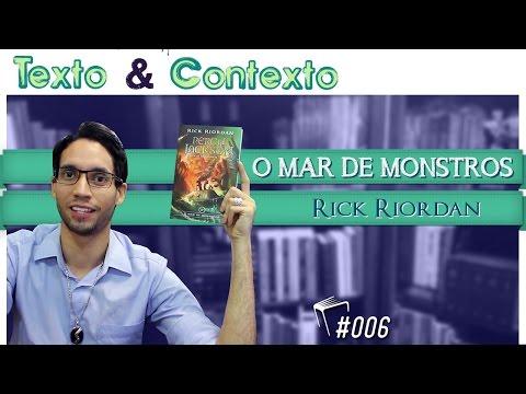 Percy Jackson e os Olimpianos - O Mar de Monstros (Rick Riordan)