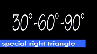 30-60-90 Special Right Triangle, Ratio Of Its Sides