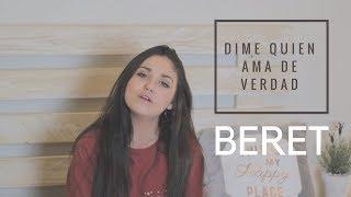 DIME QUIEN AMA DE VERDAD   BERET (CON LETRA) | Carolina García Cover