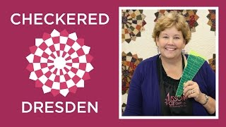 Make An Easy Checkered Dresden Quilt With Jenny Doan Of Missouri Star! (Video Tutorial)