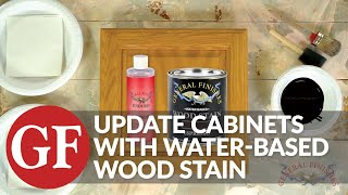 How To Update Cabinets With A Water-Based Wood Stains | General Finishes