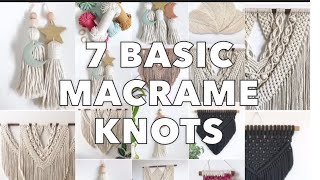 HOW TO: 7 MUST KNOW Macrame Knots | SLOW STEP BY STEP TUTORIAL