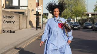 Neneh Cherry   Soldier (Official Audio)