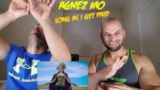 AGNEZ MO - Long As I Get Paid [REACTION]