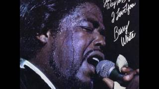 Barry White - All because of you (1975) Album - Just Another Way to Say I Love You