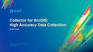 Collector For ArcGIS: High Accuracy Data Collection