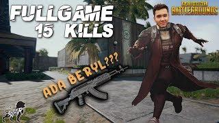 FULL GAME 15 KILLS! ADA BERYL?!?!?