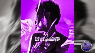 Dej Loaf Ft. Lil Wayne - Me U & Hennessy (Remix) (Screwed And Chopped)