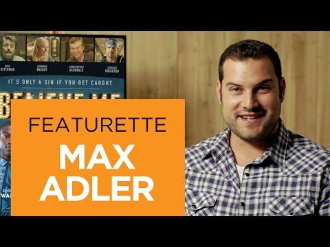 Believe Me (Featurette 'Max Adler')