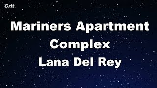 Mariners Apartment Complex - Lana Del Rey Karaoke 【No Guide Melody】 Instrumental