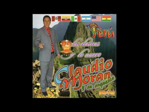 Claudio Moran - 20 Grandes Exitos (Disco Completo)
