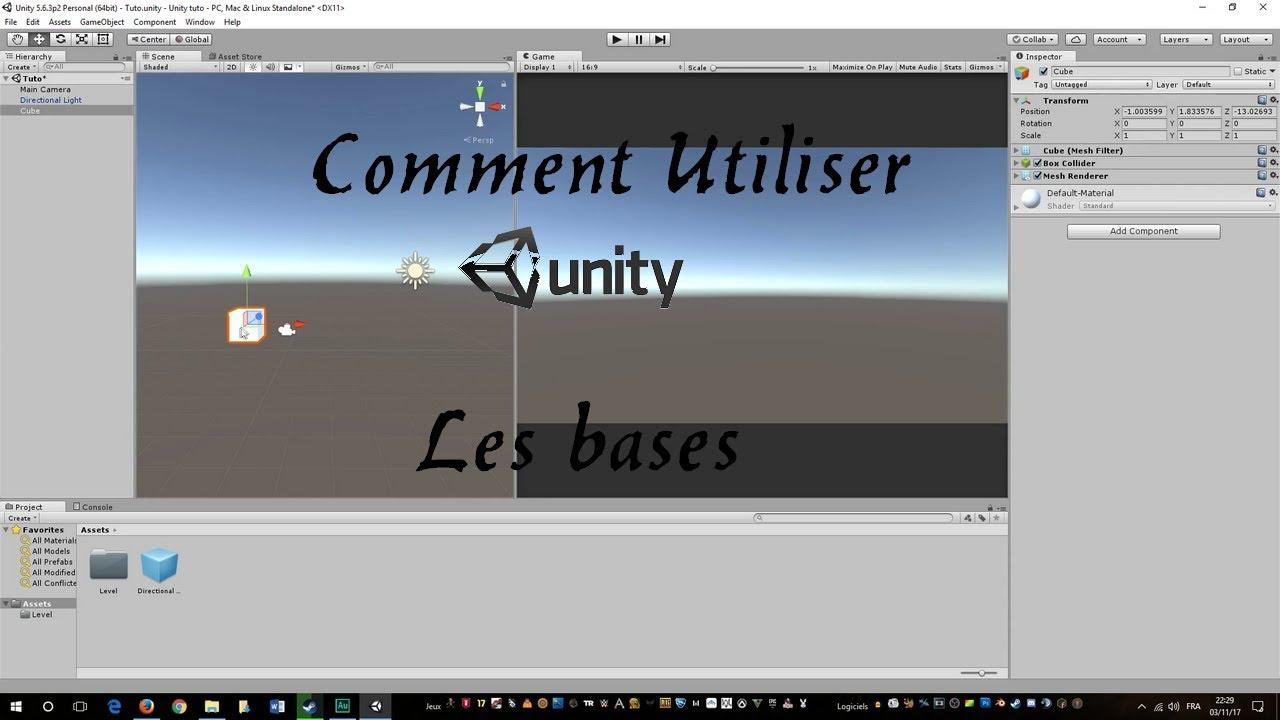 Comment utiliser Unity 3D (Les Bases) [TUTO] [HD] [FR]