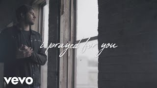 Prayed for You - Lyric