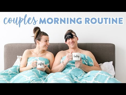 Healthy Couples Morning Routine 2019