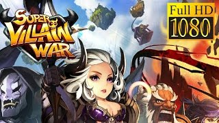 Super Villain War: Lost Heroes Game Review 1080P Official Sway Mobile Role Playing