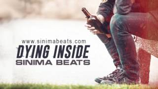 DYING INSIDE Instrumental (Sad Hip Hop Beat) by Sinima Beats