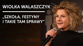 WIOLKA WALASZCZYK -