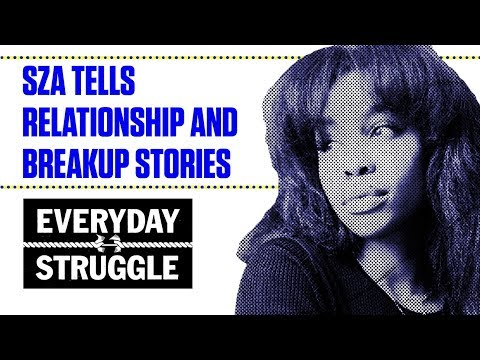 SZA Talks Going Through Significant Other's Phones and Breakup Stories | Everyday Struggle