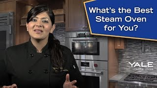 What's the Best Steam Oven for You? Ratings / Reviews / Prices