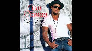 "Calvin Richardson - ""Can't Let Go"" Acoustic Version"