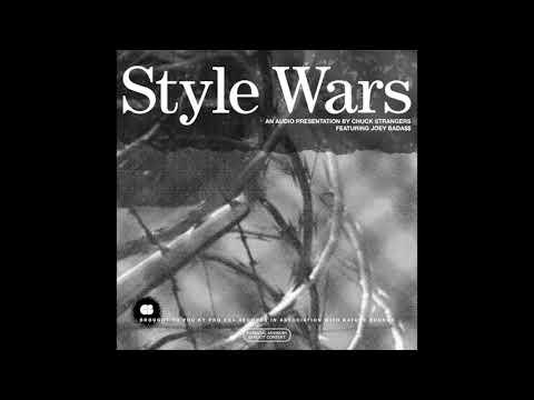 Chuck Strangers – Style Wars ft. Joey Bada$$