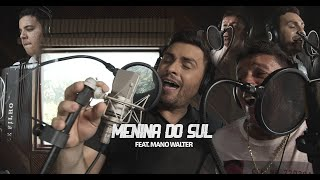 Zé Sanfoneiro   Menina Do Sul (Feat. Mano Walter)