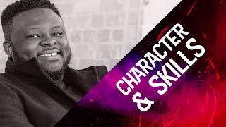Character & Skills