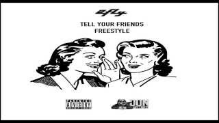 2Fly- Tell your Friends Freestyle ( @official2fly )