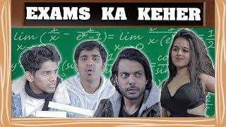 Exams Ka Keher | RealSHIT