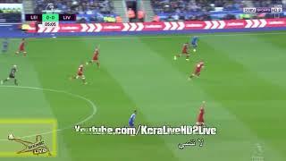 ملخص وأهداف مباراة ليفربول وليستر سيتي 2-3 بتعليق عصام الشوالي mb4 hd