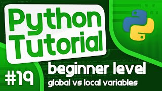 Python Programming Tutorial #19 - Global vs Local Variables