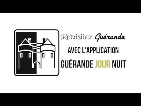 (re)visitez Guérande avec l'application Guérande jour nuit