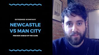 Newcastle United v Manchester City   Preview with a Man City fan