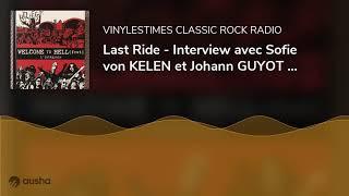 Last Ride – Interview avec Sofie von KELEN et Johann GUYOT – Welcome To Hell Fest – 26 09 20