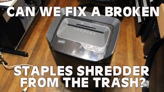 Can we fix a trashed Staples SPL-TXC18A Shredder? Throwaway Society EP2