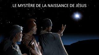 LE MYSTÈRE DE LA NAISSANCE DE JÉSUS