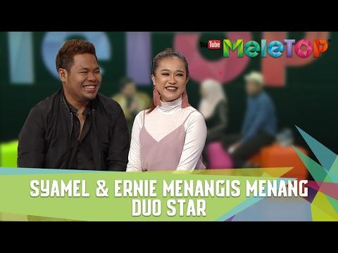 Syamel & Ernie Menangis Menang Duo Star - MeleTOP Episod 223 [7.2.2017]