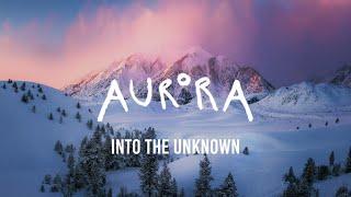 AURORA - Into The Unknown (Lyrics)