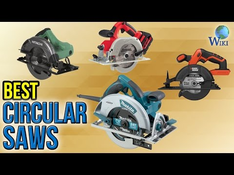 10 Best Circular Saws 2017