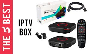 Best IPTV Boxes in 2021 - The 5 Best IP TB Box Review