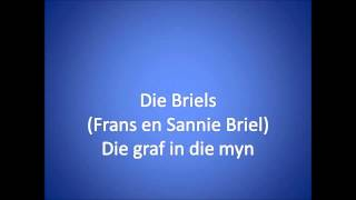 Die graf in die myn ~ Die Briels