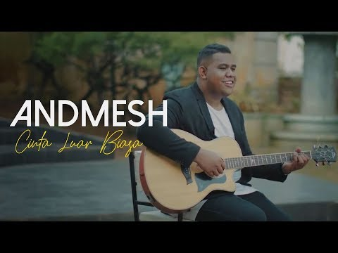 , title : 'Andmesh Kamaleng - Cinta Luar Biasa (Official Music Video)'